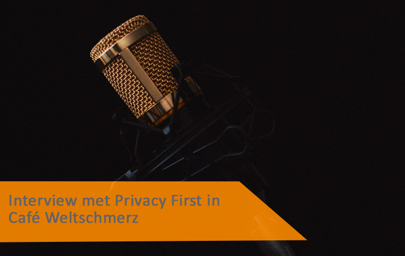 Interview met voorzitter Privacy First in Café Weltschmerz